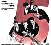 THE-DIAMOND-FIVE-MONTMARTRE-BLUES