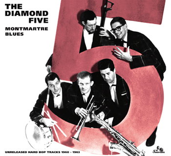THE-DIAMOND-FIVE-MONTMARTRE-BLUES_A