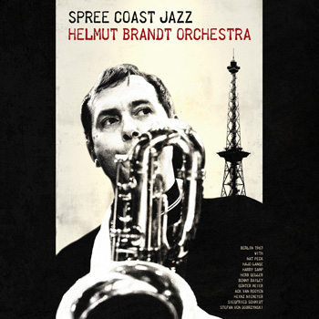 HELMUT BRANDT ORCHESTRA – Spree Coast Jazz Front Cover