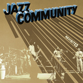 JAZZ COMMUNITY – Revisited