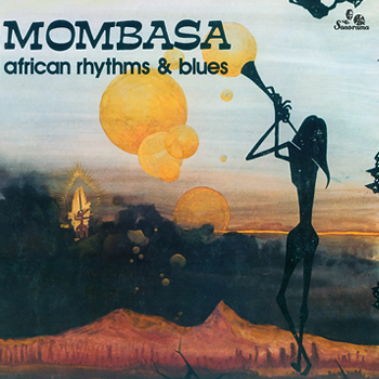 MOMBASA-African-Rhythms-Blues-A
