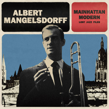 ALBERT MANGELSDORFF Mainhattan Modern A Side