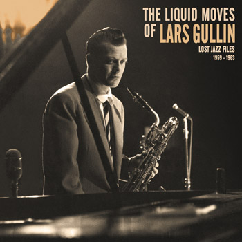 LARS GULLIN The Liquid Moves Of Lars Gullin Back Front Cover