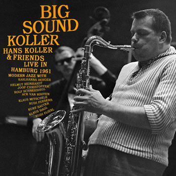 Hans Koller And Friends Front Cover