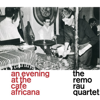 THE_REMO_RAU_QUARTET_At_The_Cafe_Africana