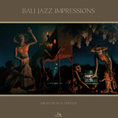 MILAN-PILAR-AND-FRIENDS-Bali-Jazz-Impressions